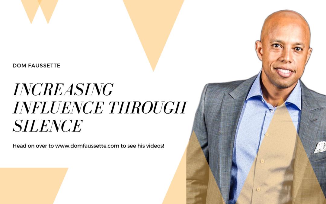 Increasing Influence Through Silence