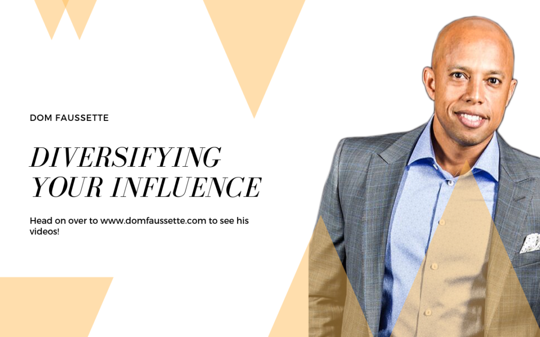 Diversifying Your Influence