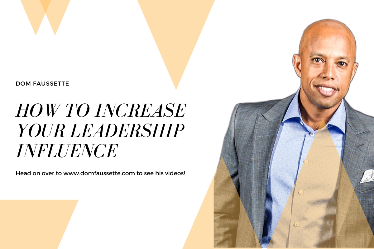 How To Increase Your Leadership Influence